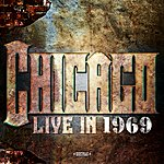 Chicago Live In 1969 (Digitally Remastered)