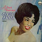 Gloria Lynne A Touch Of Tenderness (Digitally Remastered)