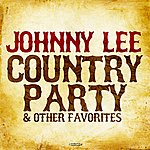 Johnny Lee Country Party & Other Favorites (Digitally Remastered)