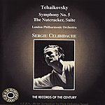 Sergiu Celibidache Tchaikovsky: Symphony No. 5 In E Minor, The Nutcracker Suite