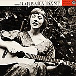 Barbara Dane When I Was A Young Girl (Digitally Remastered)