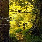 Ed McCurdy Children's Songs (Digitally Remastered)