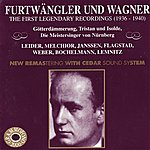 Wilhelm Furtwängler Furtwängler Dirigiert Wagner - The First Legendary Recordings Vol. II