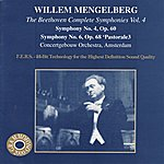 Willem Mengelberg The Beethoven Complete Symphonies, Vol.4