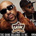 UGK The Game Belongs To Me (Single)