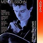 Andrea Bacchetti Felix Mendelssohn-Bartholdy: Piano Concerto No. 1 Op. 25, Capriccio Brillante Op. 22, Rondo Brillante Op. 29 & Serenata E Allegro Giojoso Op