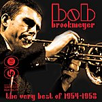 Bob Brookmeyer The Very Best Of 1954-1958