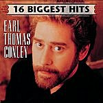 Earl Thomas Conley 16 Biggest Hits
