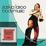 Saskia Laroo Bodymusic