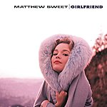 Matthew Sweet Girlfriend (Legacy Edition)