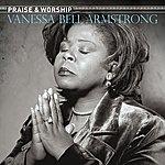 Vanessa Bell Armstrong Praise & Worship