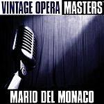 Mario Del Monaco Vintage Opera Masters