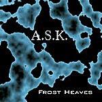 A.S.K. Frost Heaves