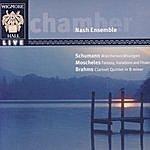 Nash Ensemble Wigmore Hall Live - Schumann: Märchenerzählungen / Moschekes: Fantasy, Variations, And Finale / Brahms: Clarinet Quintet In B Minor