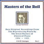 George Gershwin Masters Of The Roll - Disc 5
