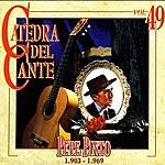 Pepe Pinto Catedra Del Cante, Vol. 49: Pepe Pinto