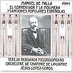 Jesus Lopez-Cobos Manuel De Falla: El Corregidor Y La Molinera - 7 Canciones Populares Españolas