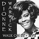 Dionne Warwick Walk On By - Live