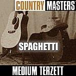 Medium Terzett Country Meisters: Spaghetti