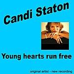 Candi Staton Young Hearts Run Free (New Version)