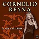Cornelio Reyna La Novia De Todos