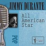 Jimmy Durante All American Star