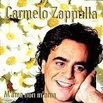 Carmelo Zappulla M'ama Non M'ama
