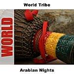 World Tribe Arabian Nights