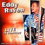 Eddy Raven Live In Concert