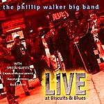 Phillip Walker Live At Biscuits And Blues