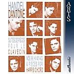 Ottavio Dantone Händel: Suites De Piéces Pour Le Clavecin Nos. 6-8 HV 431-433 & Pieces For Harpsichord