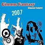 Gianni Coletti Gimme Fantasy 2007
