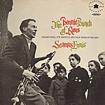 Seamus Ennis The Bonnie Bunch Of Roses (Digitally Remastered)