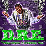 Dré Swag Worth A Hundred Mill