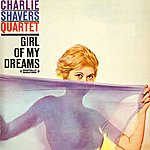 Charlie Shavers Girl Of My Dreams (Digitally Remastered)