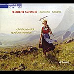 Christian Ivaldi Florent Schmitt: Piano Quintet - Hasards