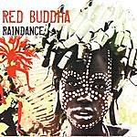 Red Buddha Raindance