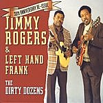 Jimmy Rogers The Dirty Dozens