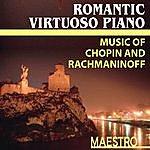 Shoshana Rudiakov The Romantic Virtuoso Piano: Music Of Chopin And Rachmaninoff