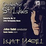Julius Rudel Kurt Weill: Concerto, Op. 12 - Little Threepenny Music