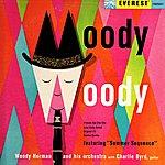 Woody Herman & His Orchestra Moody Woody (Digitally Remastered)
