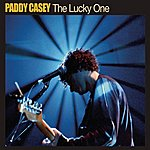 Paddy Casey The Lucky One (3-Track Maxi-Single)
