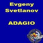 Evgeny Svetlanov Adagio