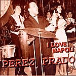Pérez Prado I Love Napoli