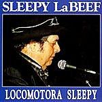 Sleepy LaBeef Locomotora Sleepy