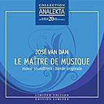 José Van Dam Le Maître De Musique