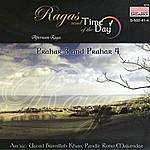 Bismillah Khan Ragas And Time Of The Day: Afternoon Ragas - Prahar 3 And Prahar 4