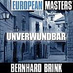 Bernhard Brink European Masters: Unverwundbar