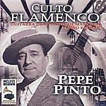 Pepe Pinto Culto Flamenco: Guitarra De Melchor De Marchena Y Nino Ricardo