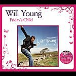 Will Young Fridays Child